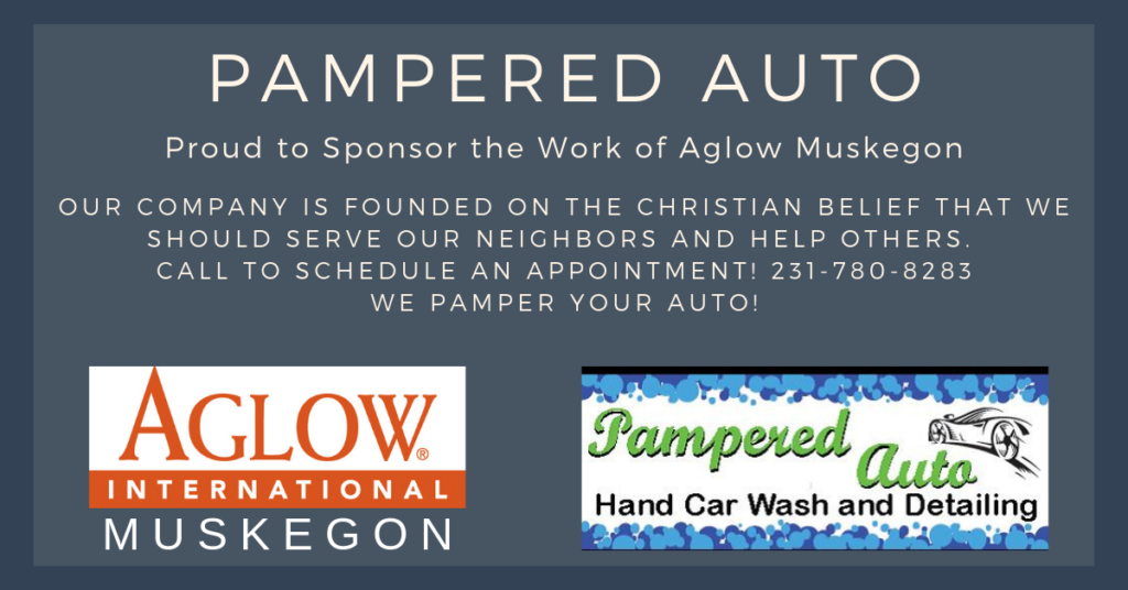 Pampered Auto is proud to sponsor the work of Aglow Muskegon. Call us at 231-780-8283.